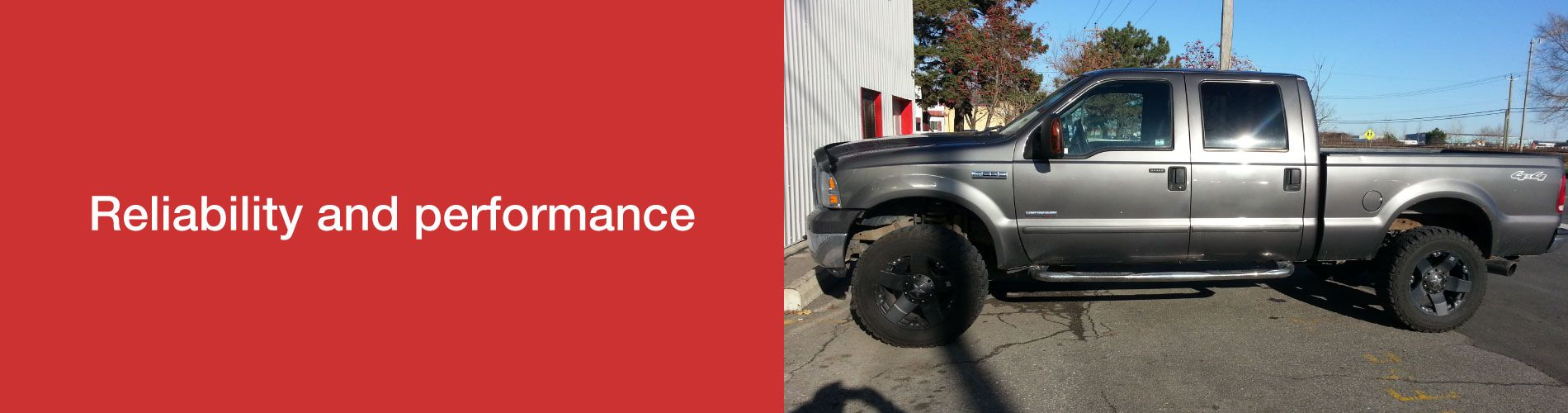 Reliability and performance | 4x4 Truck